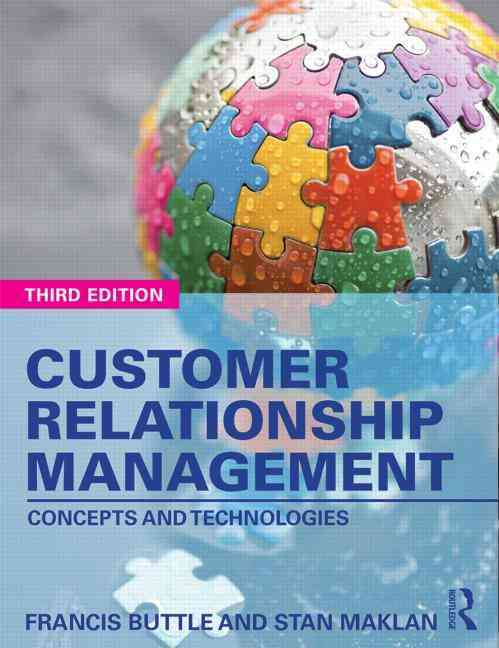 Customer Relationship Management By Buttle, Francis/ Maklan, Stan