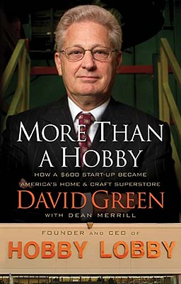 More Than a Hobby By Green, David/ Merrill, Dean (CON)